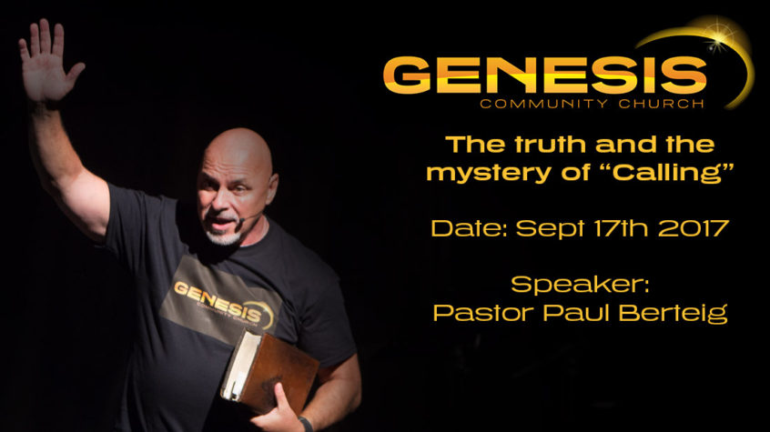 The Truth and Mystery of Calling - Genesis Church Prince George